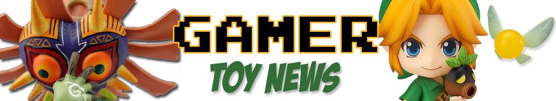 Gamer Toy News